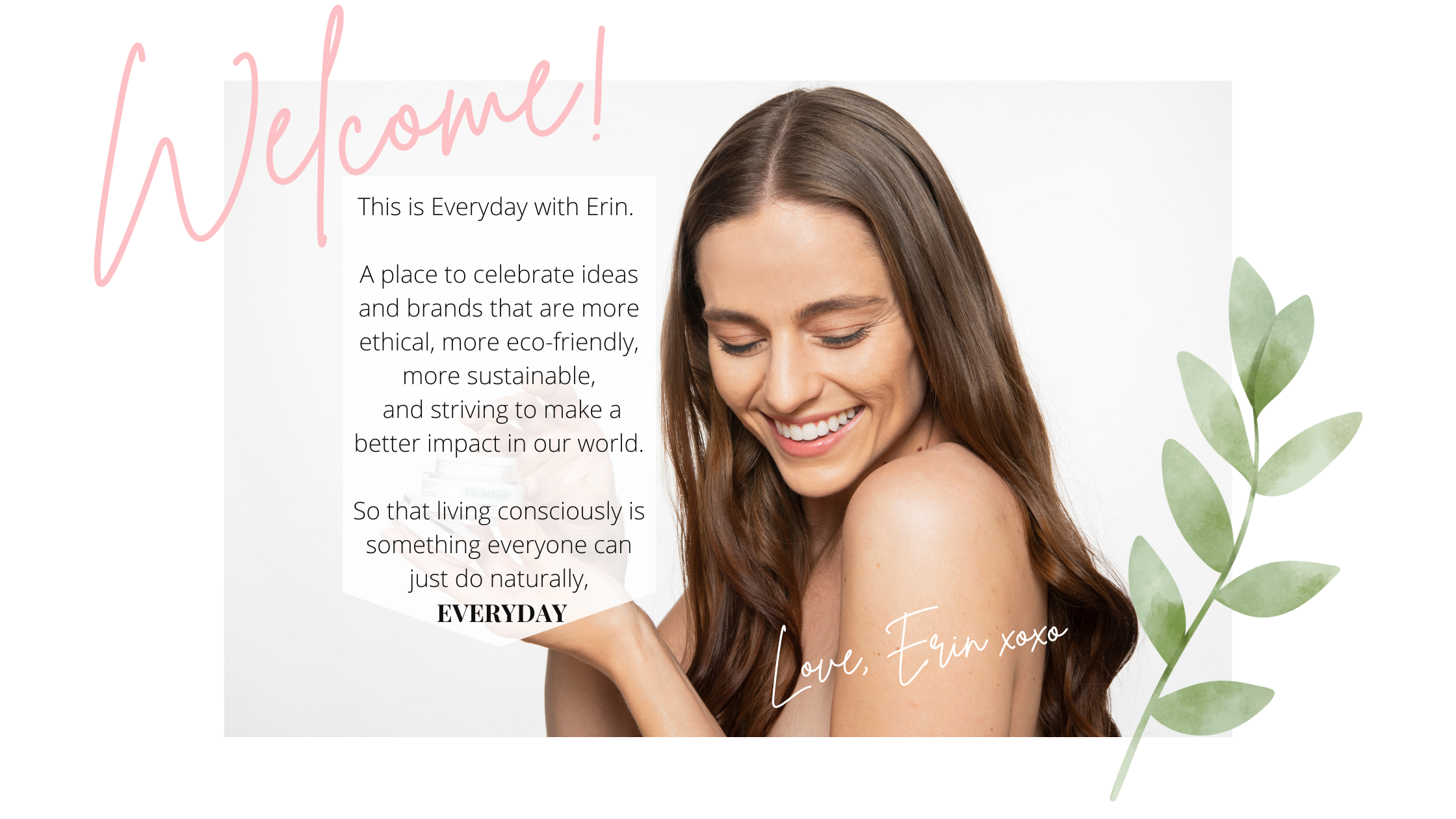 Everyday with Erin ethical blogger